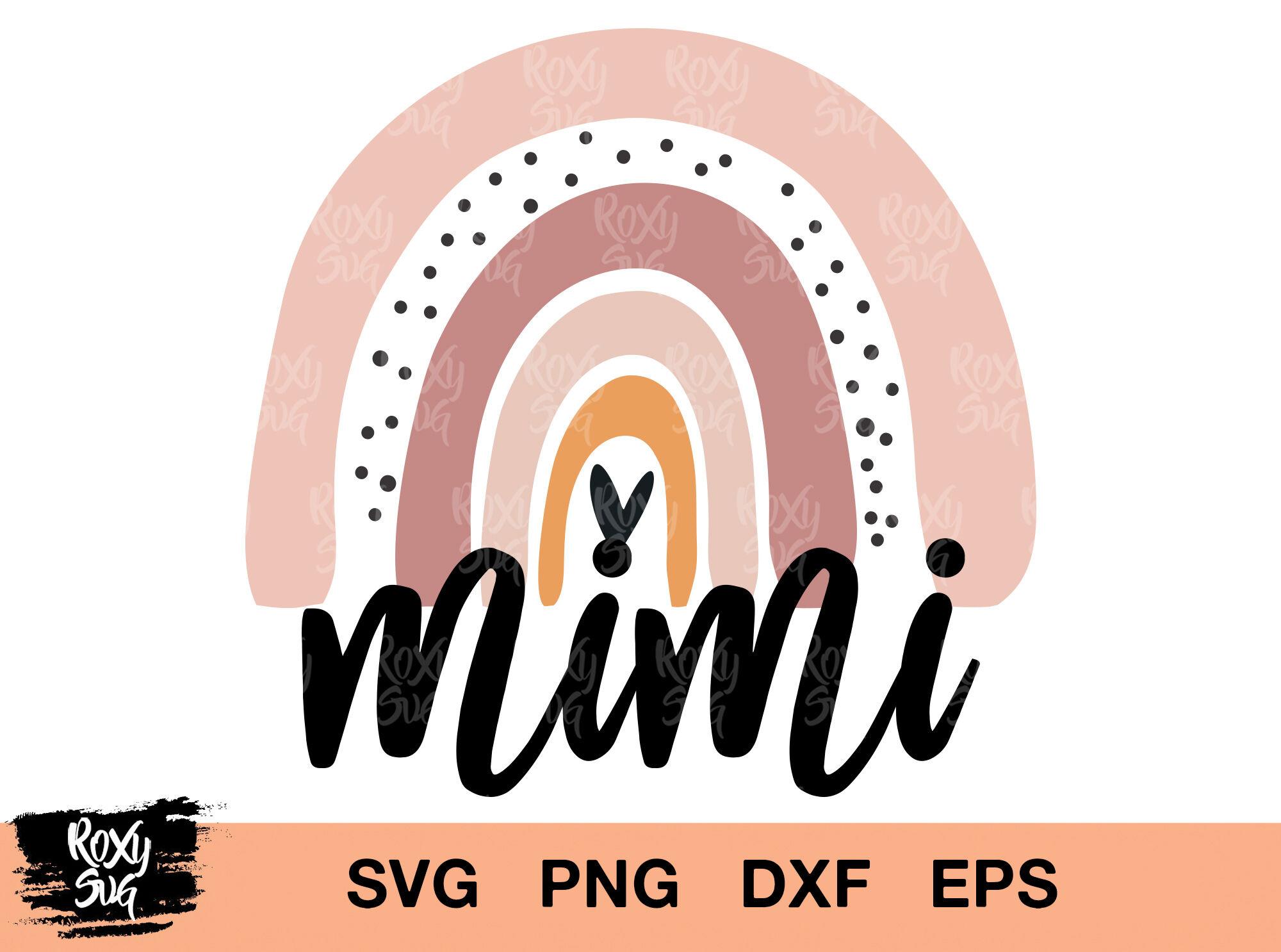 Mimi Svg Mimi Sublimation Rainbow Svg Mimi Clipart Mimi Svg