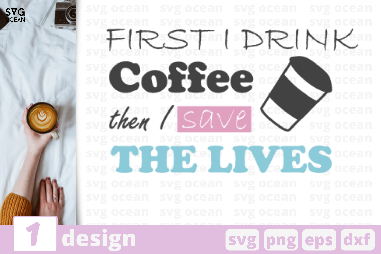 1 First Coffee Svg Bundle Nurse Quotes Cricut Svg By Svgocean