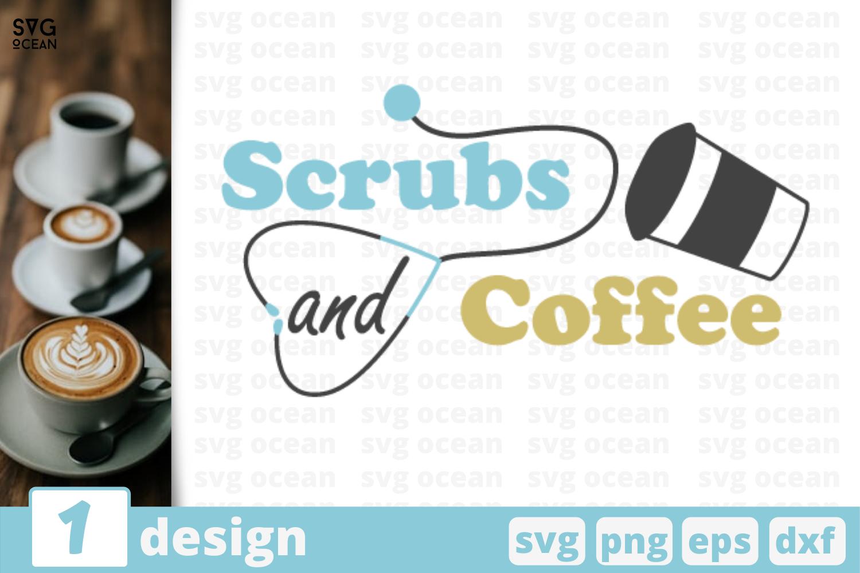 1 Scrubs Coffee Svg Bundle Nurse Quotes Cricut Svg By Svgocean