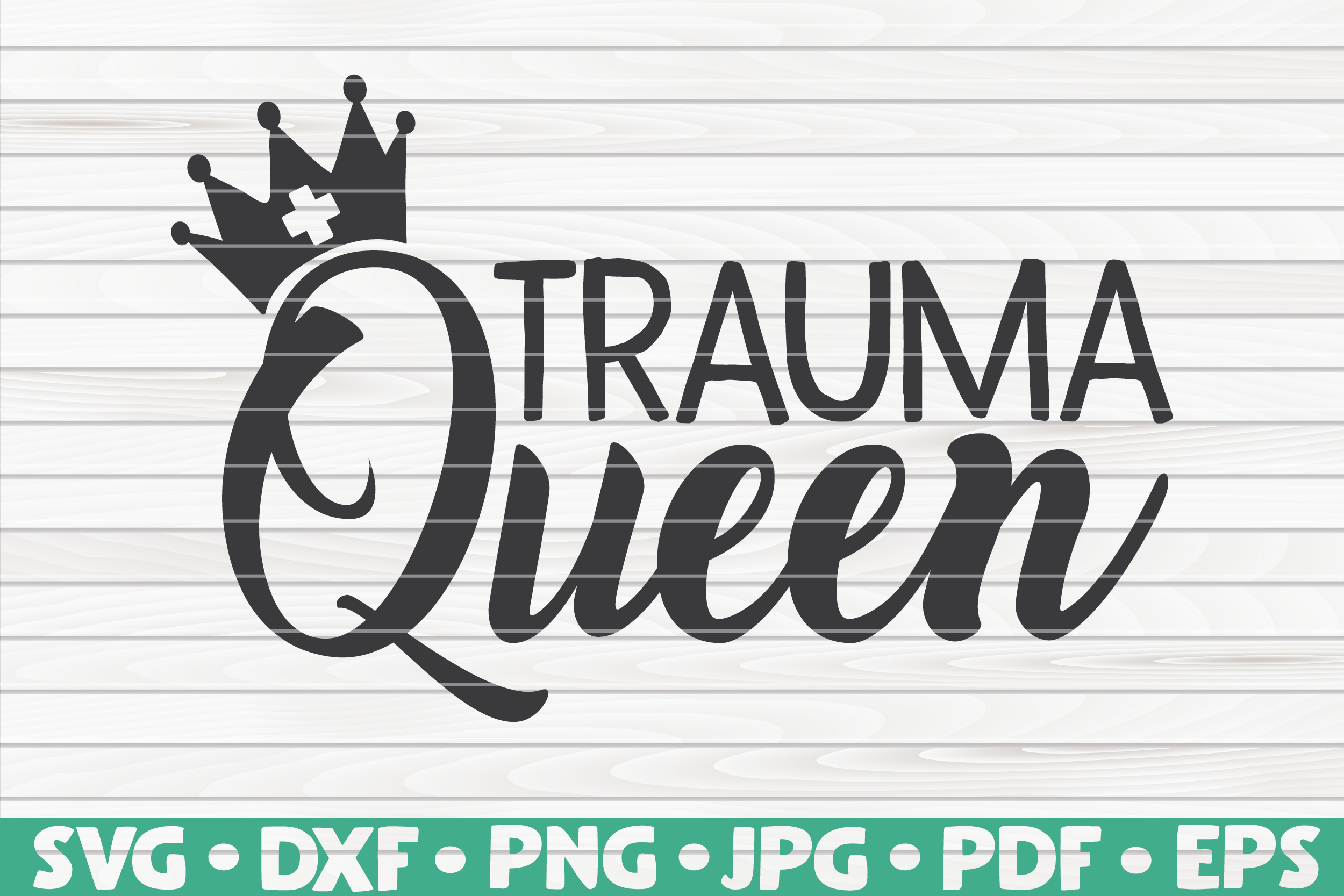 Trauma Queen Svg Nurse Life By Hqdigitalart Thehungryjpeg Com
