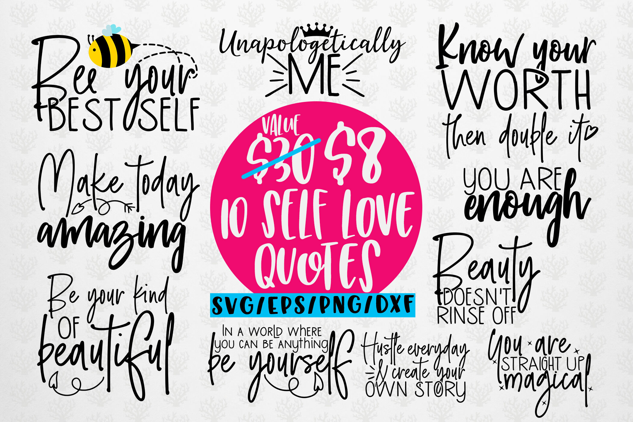Self Love Sayings Bundle Svg Eps Dxf Png By Coralcuts