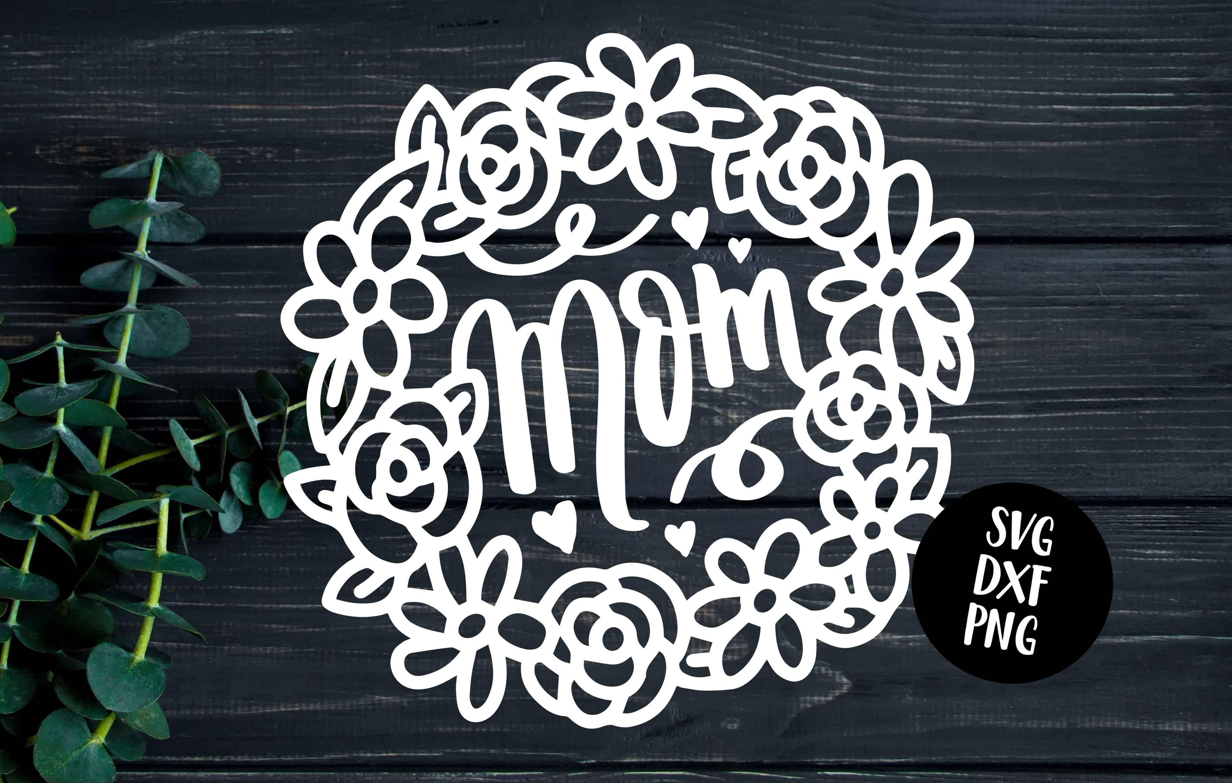 Mom Floral Frame Svg Dxf Png By Svgfox Thehungryjpeg Com