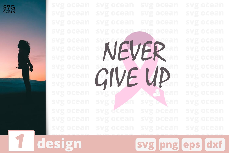 1 Never Give Up Svg Bundle Quotes Cricut Svg By Svgocean