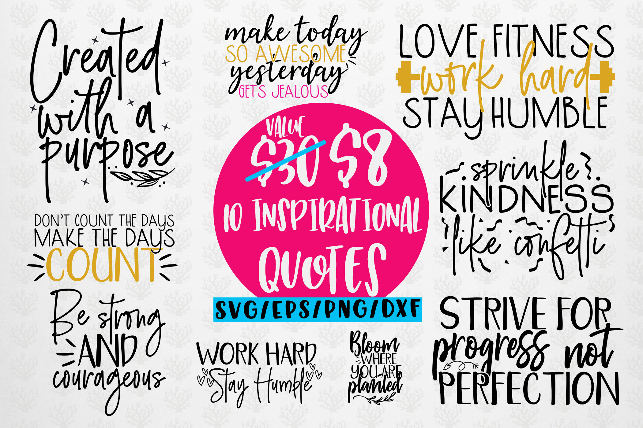 Inspirational Quote Bundle Svg Eps Dxf Png By Coralcuts