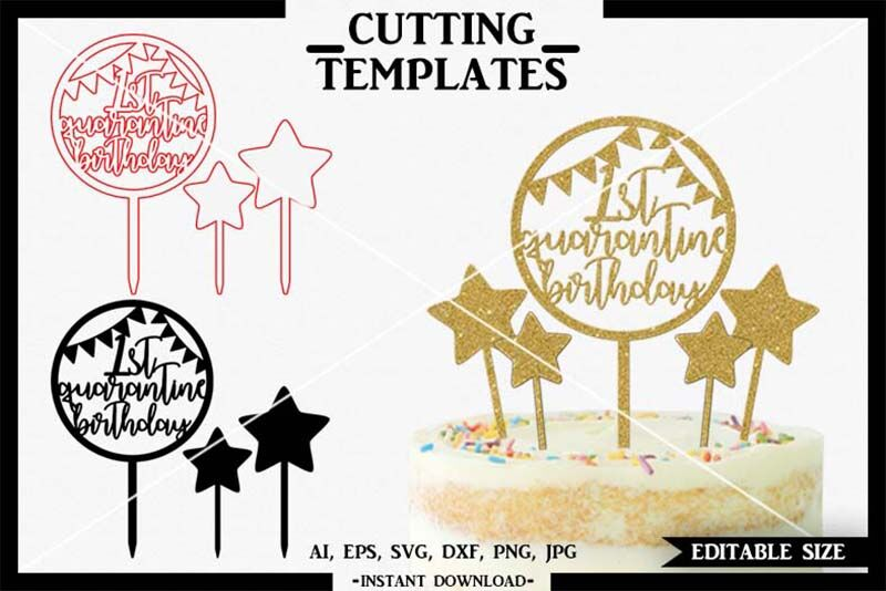 Quarantine Birthday Cake Topper Cricut Cameo Cutting Template