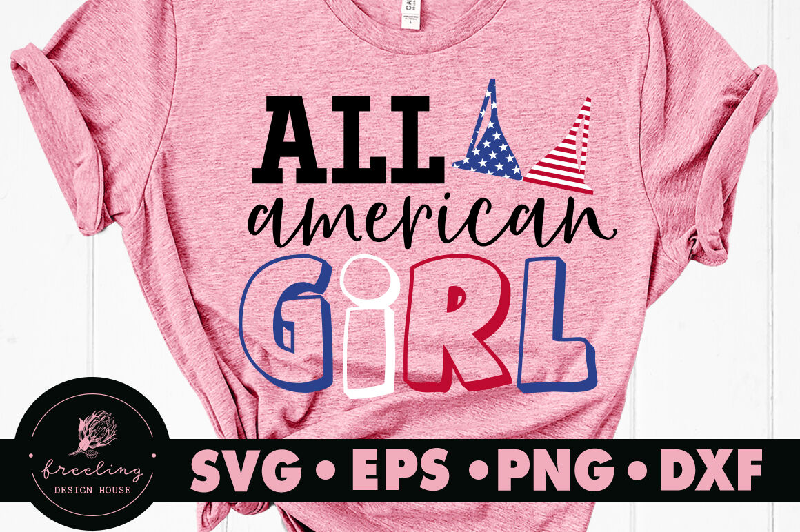 4th July Independence Day All American Girl Svg By Freeling Design