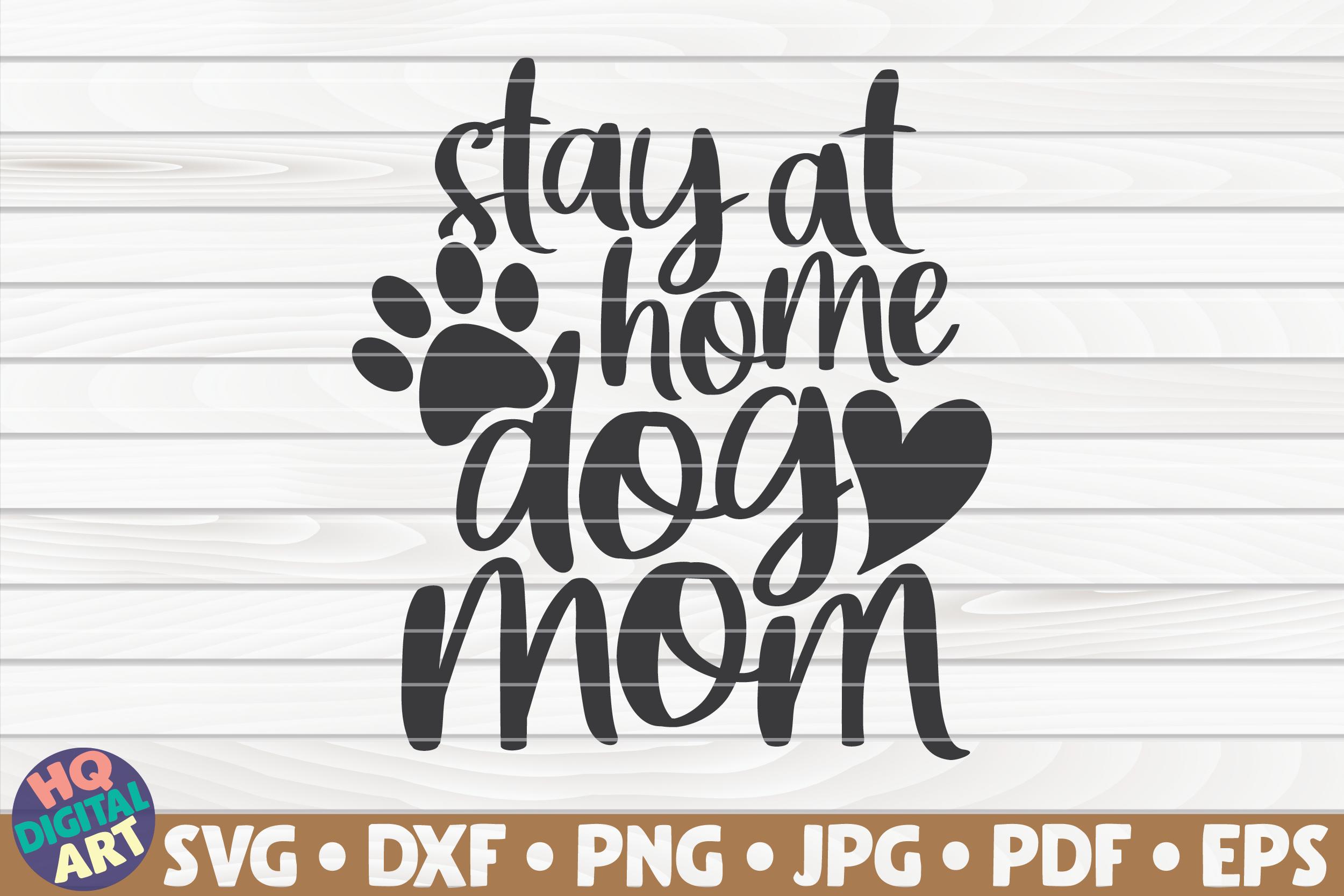 Stay At Home Dog Mom Svg By Hqdigitalart Thehungryjpeg Com