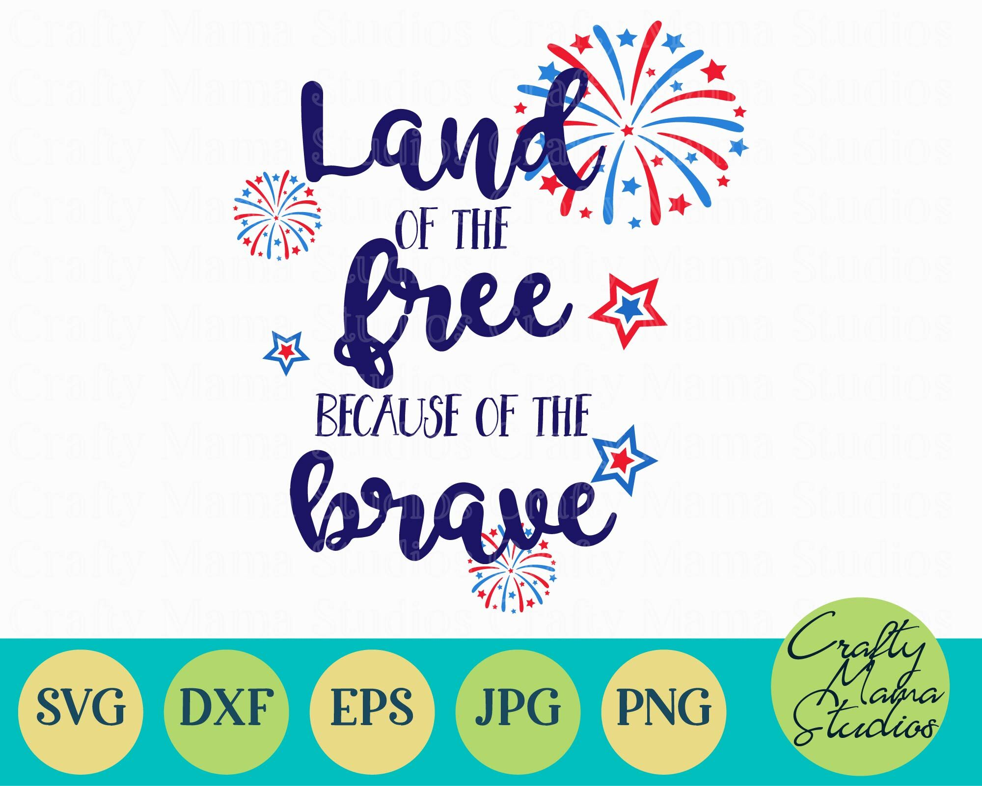 Land Of The Free Because Of The Brave Svg Usa Svg By Crafty Mama Studios Thehungryjpeg Com