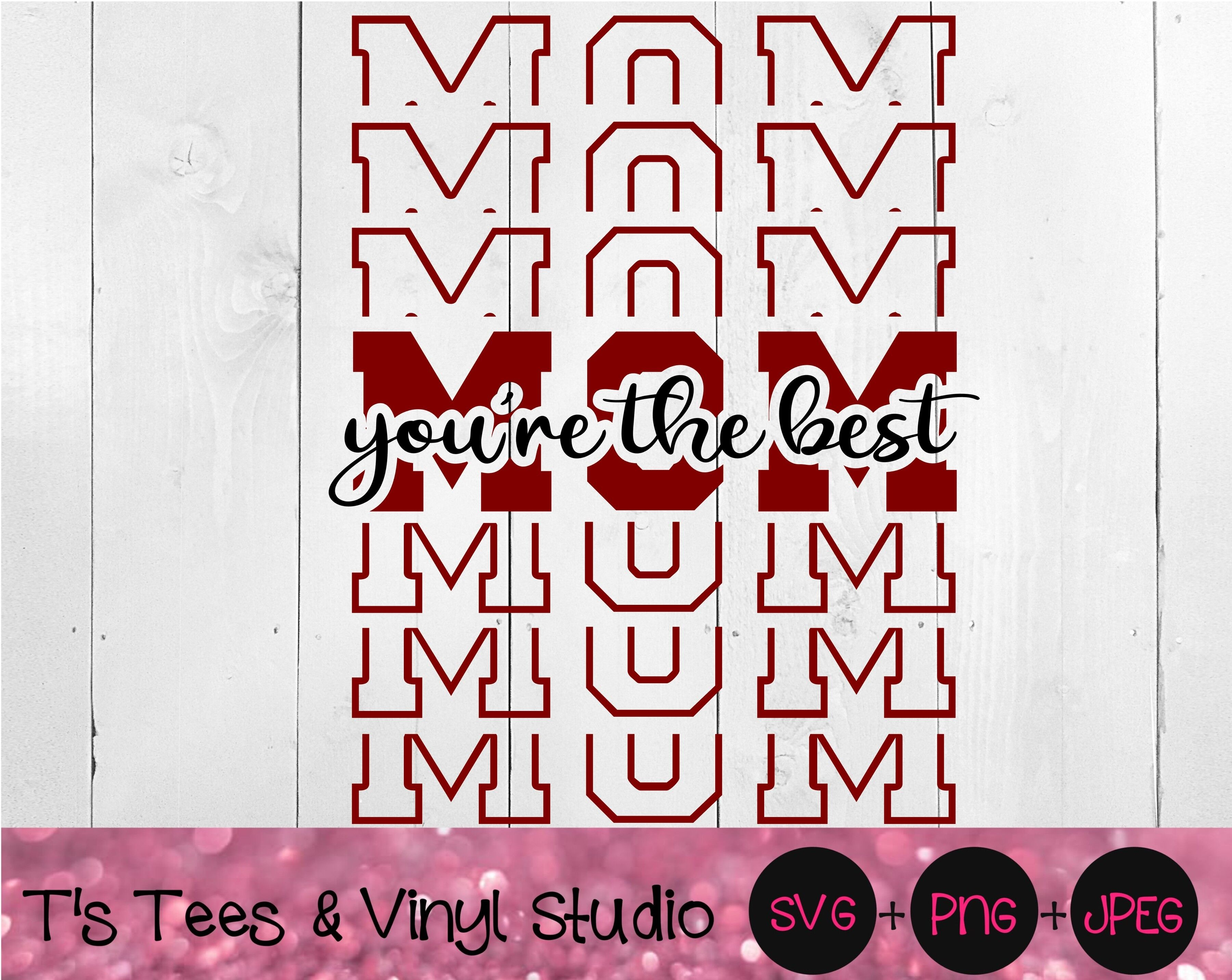 Mom Svg Mother S Day Svg Mom You Re The Best Png Best Mom Svg