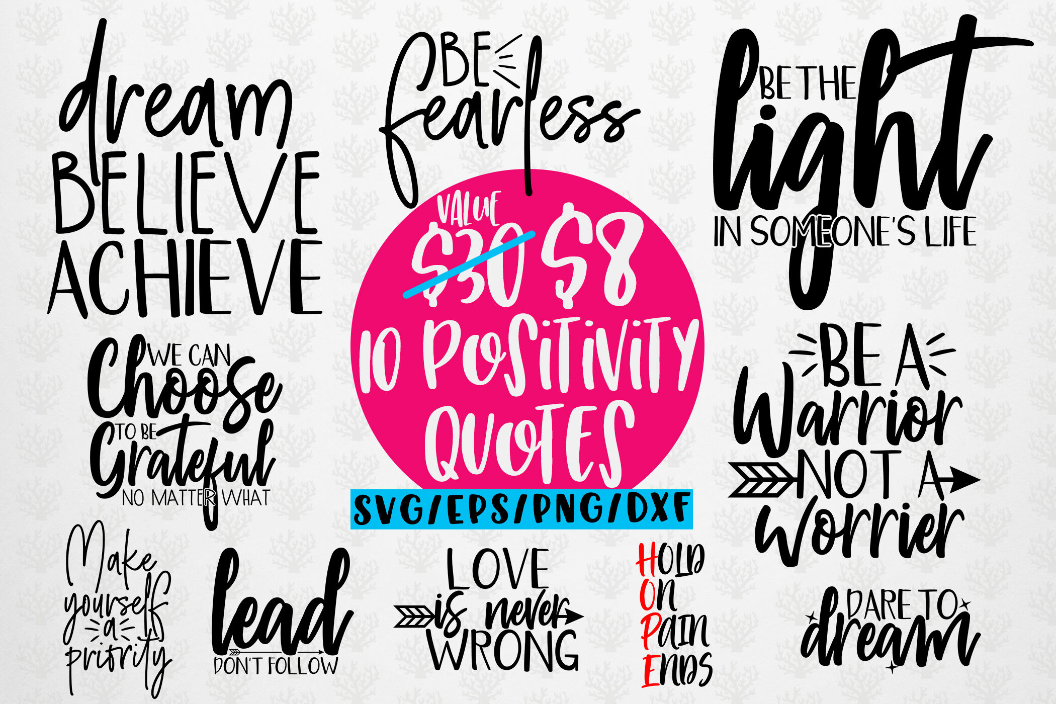 Positivity Quote Bundle Svg Eps Dxf Png By Coralcuts