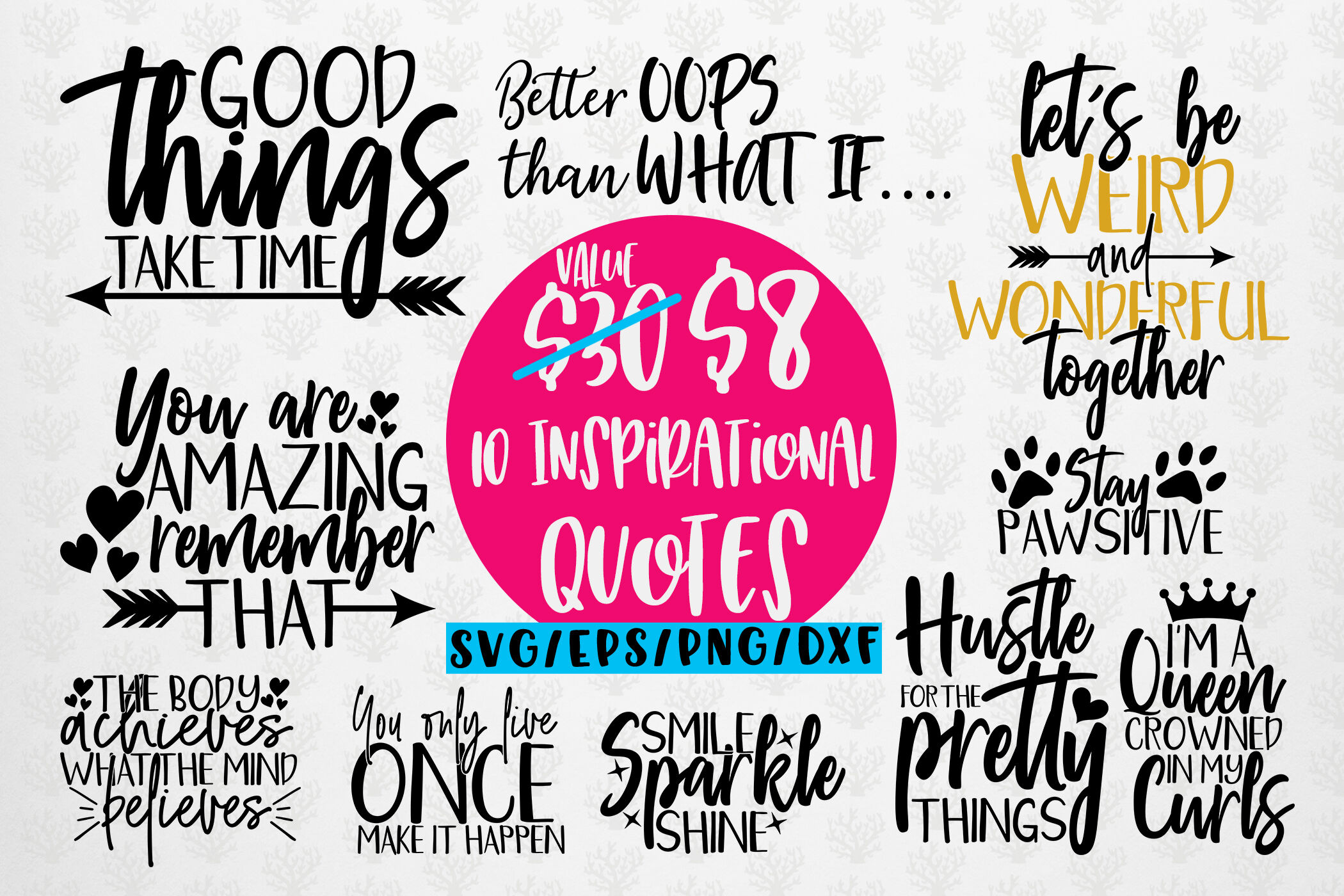 Inspirational Quotes Bundle Svg Eps Dxf Png By Coralcuts