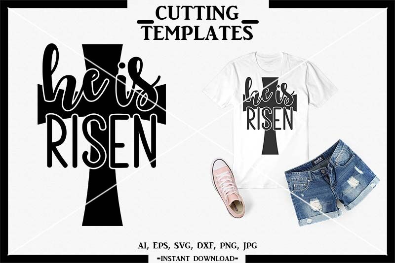 He Is Risen Jesus Svg Silhouette Cameo Cricut Dxf Png By
