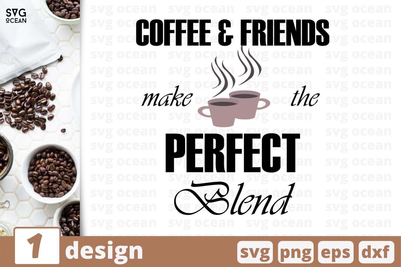 1 Coffee Friends Svg Bundle Quotes Cricut Svg By Svgocean