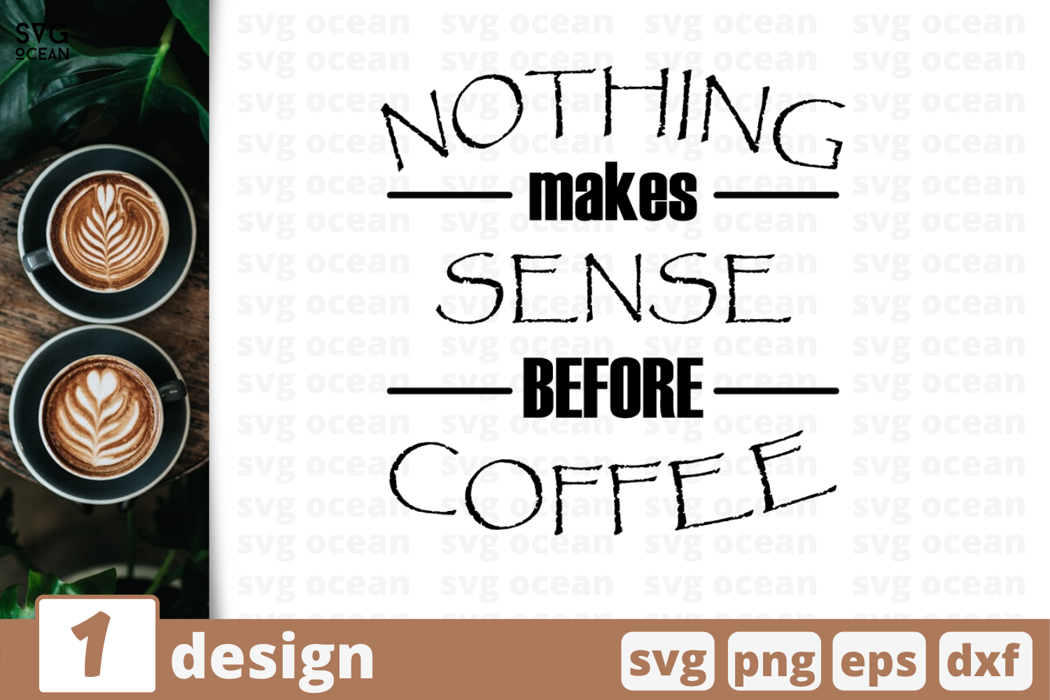 1 Nothing Makes Sense Before Coffee Svg Bundle Quotes