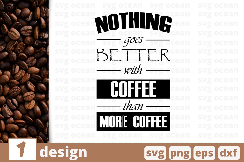 1 More Coffee Svg Bundle Quotes Cricut Svg By Svgocean