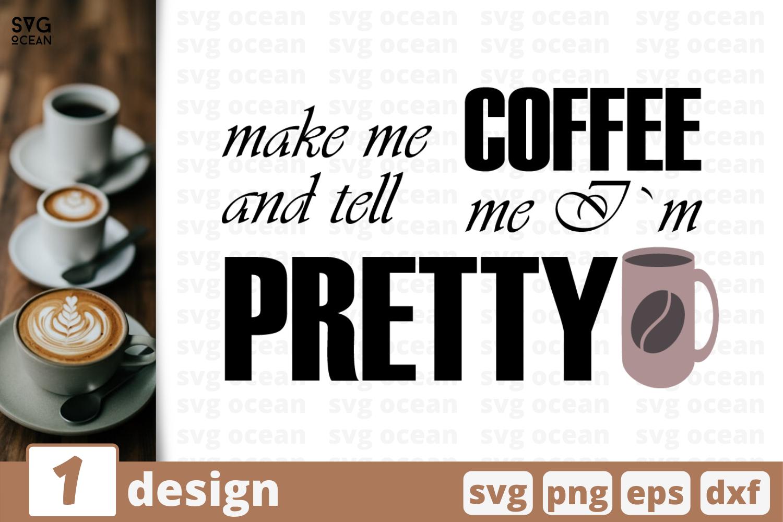 1 Makes Me Coffee Svg Bundle Quotes Cricut Svg By Svgocean