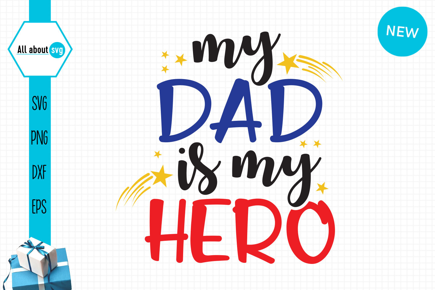 Free These svg images were created by modifying the images of pixabay. My Dad Is My Hero Svg Fathers Day Svg By All About Svg Thehungryjpeg Com SVG, PNG, EPS, DXF File