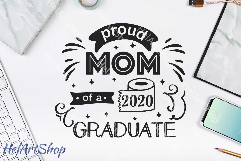 Proud Mom Of A 2020 Graduate Svg Class Of 2020 Svg Senior By Helartshop Thehungryjpeg Com