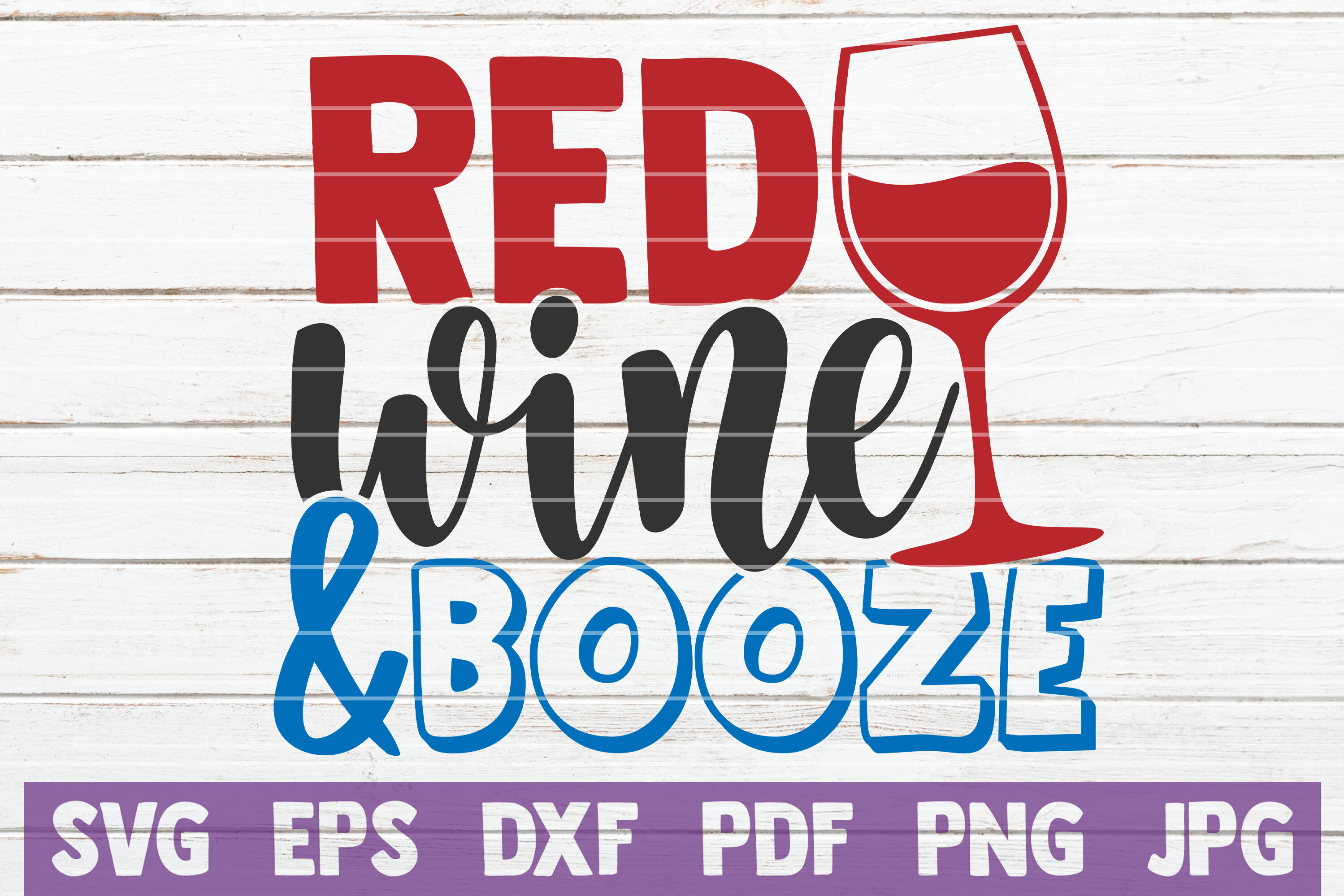 Red Wine And Booze Svg Cut File By Mintymarshmallows Thehungryjpeg Com