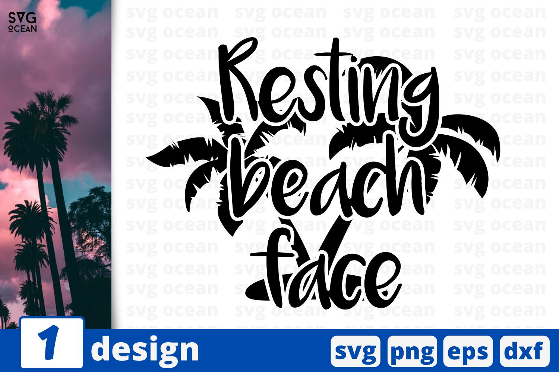 1 Resting Beach Face Svg Bundle Quotes Cricut Svg By Svgocean Thehungryjpeg Com