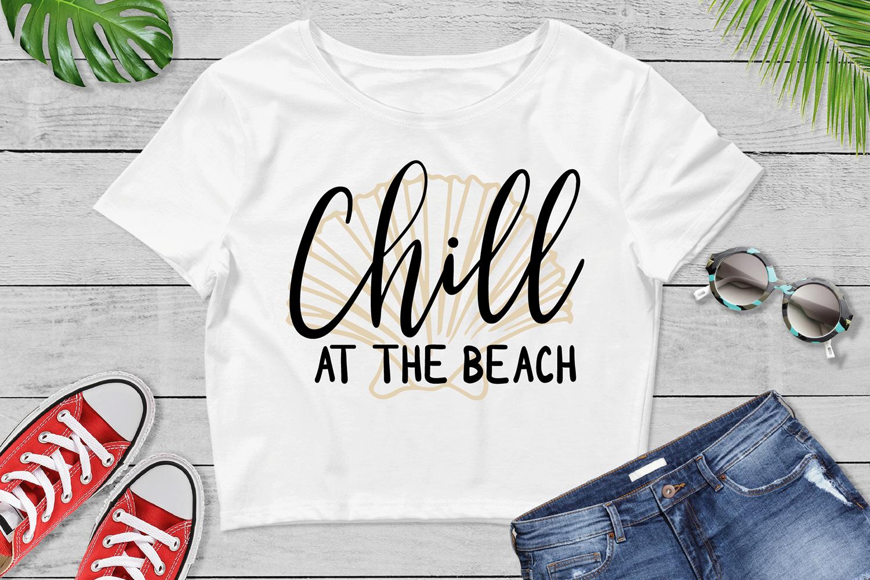 Chill At The Beach Svg Cut File Summer Svg Beach Svg By Vr Digital Design Thehungryjpeg Com
