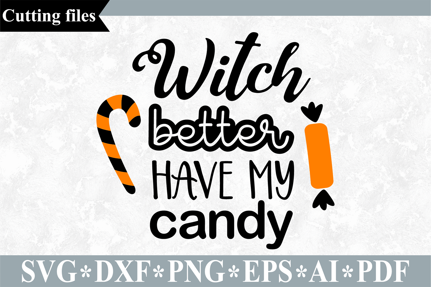 Witch Better Have My Candy Svg Halloween Cut File By Vr Digital Design Thehungryjpeg Com