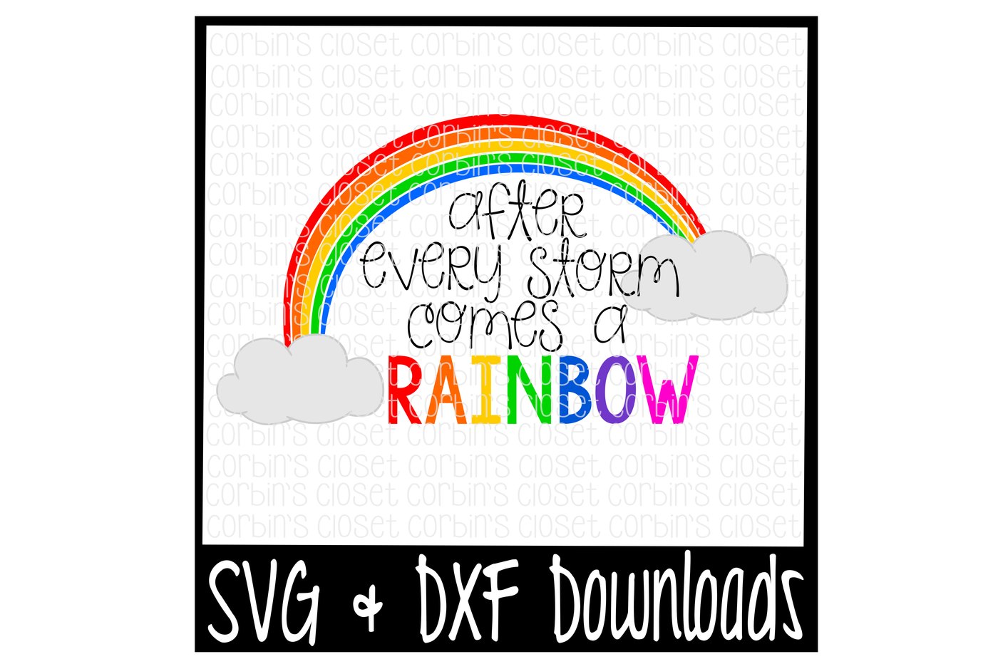 After Every Storm Comes A Rainbow Rainbow Baby Cutting File By