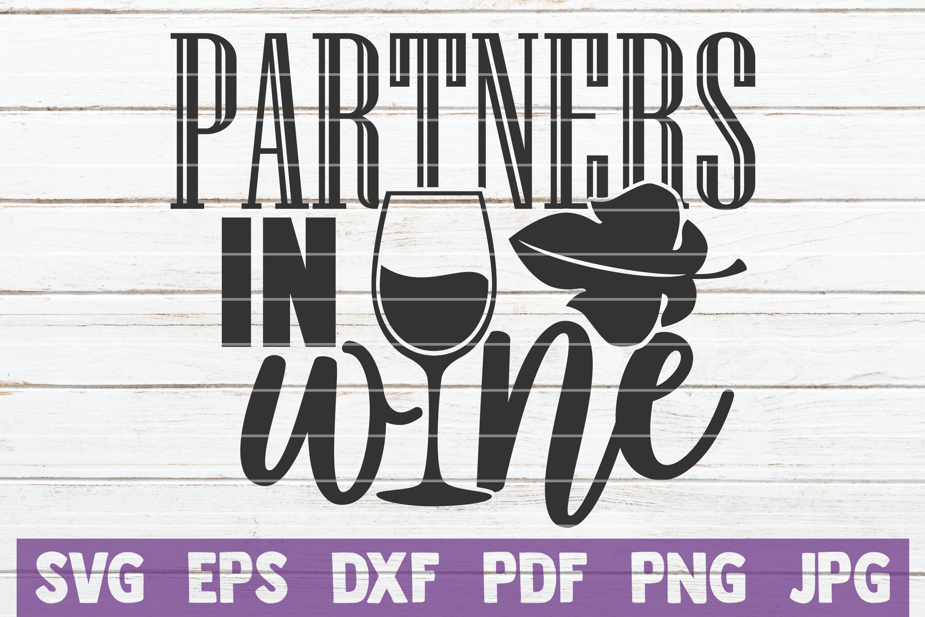 Partners In Wine Svg Cut File By Mintymarshmallows Thehungryjpeg Com
