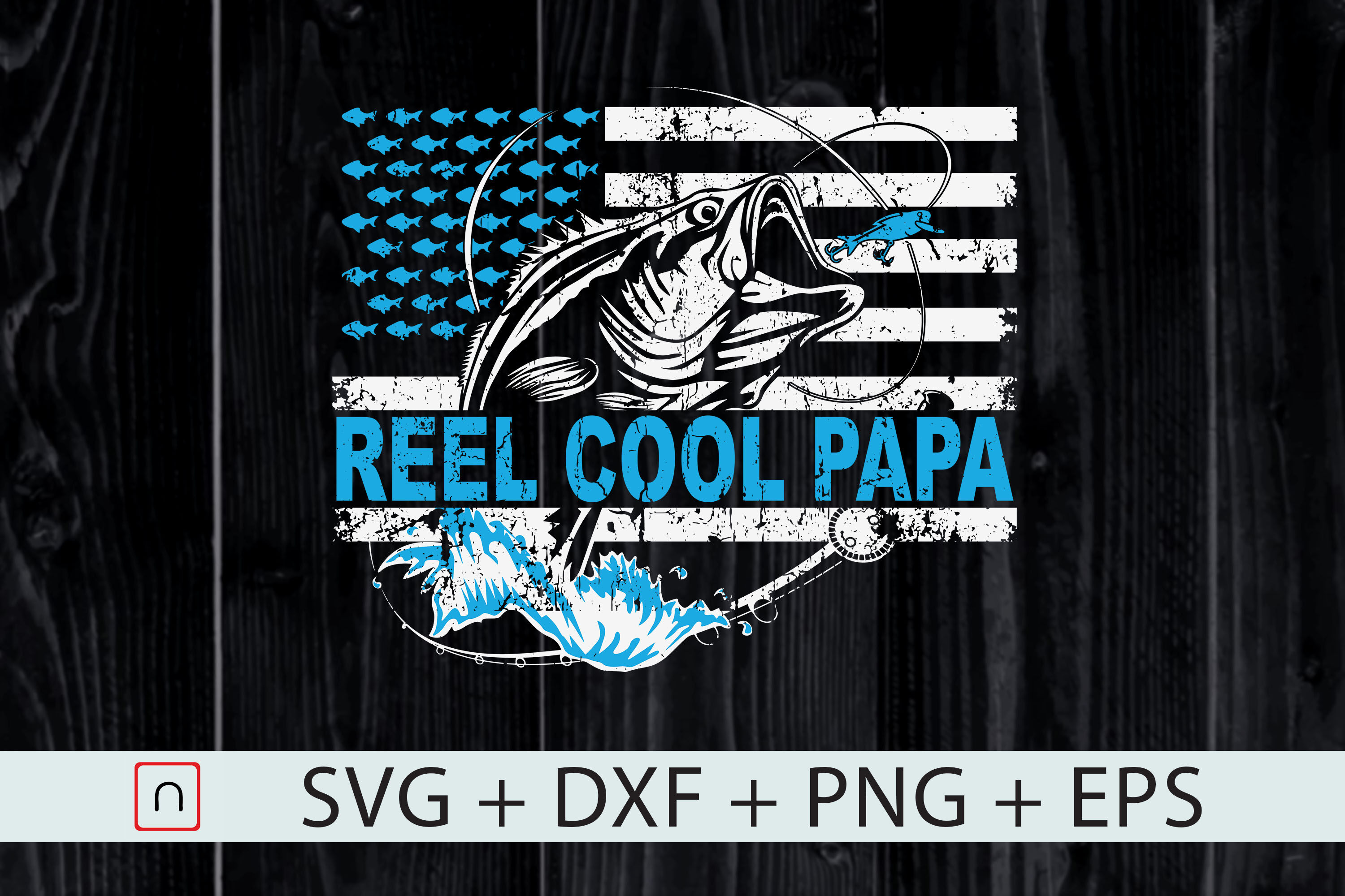 Download Fishing Father S Day Svg Reel Cool Papa By Novalia Thehungryjpeg Com