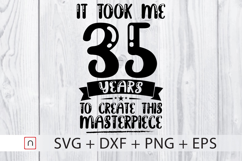 Birthday Svg 35 Years Old Birthday Gift By Novalia Thehungryjpeg Com