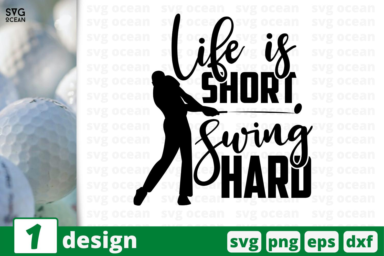 1 Life Is Short Swing Hard Sport Quotes Cricut Svg By Svgocean Thehungryjpeg Com