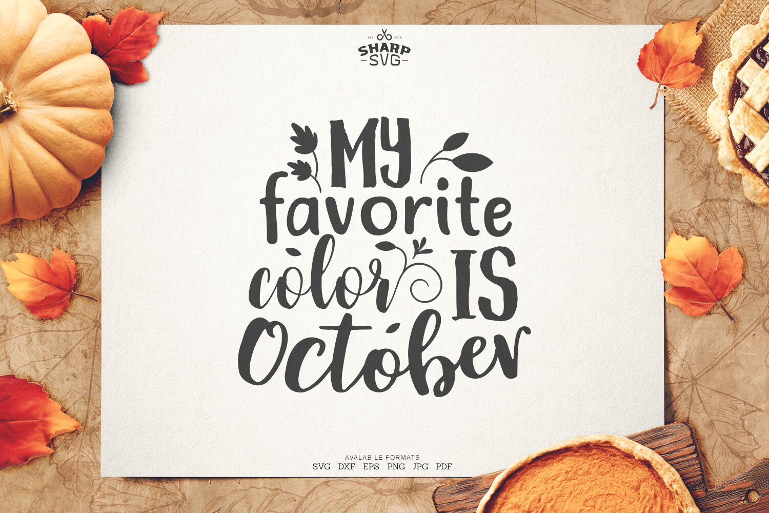 My Favorite Color Is October Svg Autumn Svg Files By Sharpsvg Thehungryjpeg Com