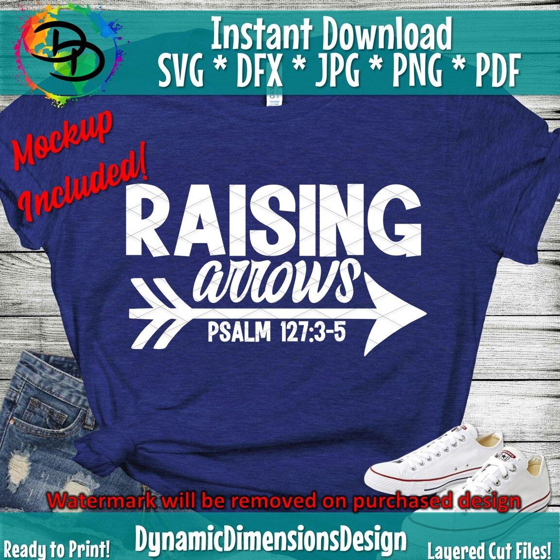 Raising Arrows Svg Christian Quote Mom Religious Cameo Cricut Bib By Dynamic Dimensions Thehungryjpeg Com