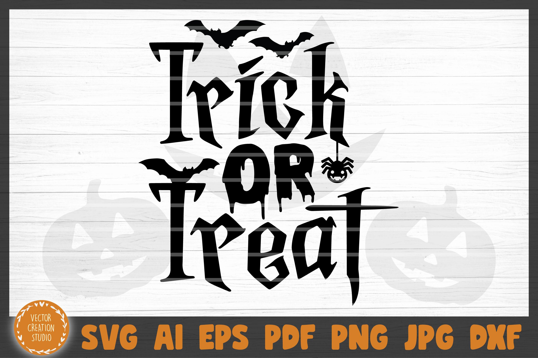Trick Or Treat Halloween Svg Cut File By Vectorcreationstudio Thehungryjpeg Com