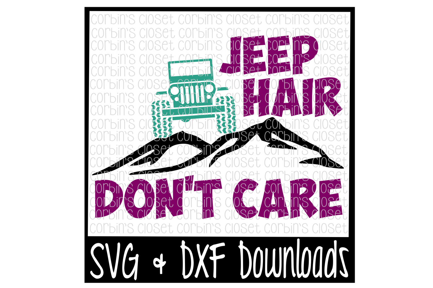 Jeep Hair Don T Care Cutting File By Corbins Svg Thehungryjpeg Com