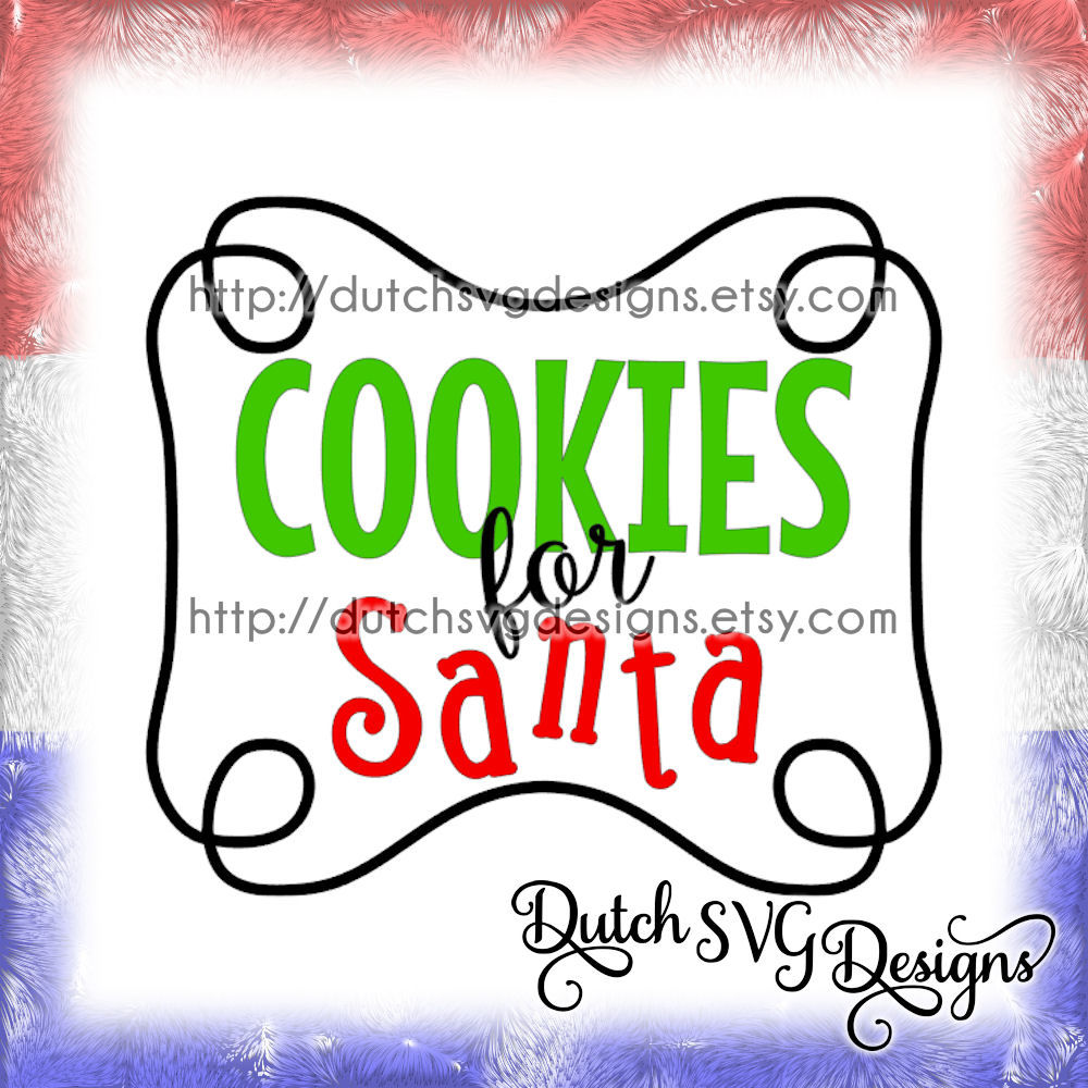 Cutting File Cookies For Santa With Frame In Jpg Png Svg Eps Dxf