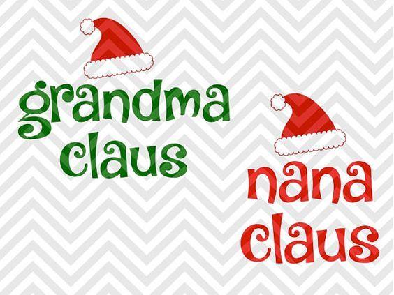 Grandma Claus Nana Claus Christmas Svg And Dxf Cut File Png