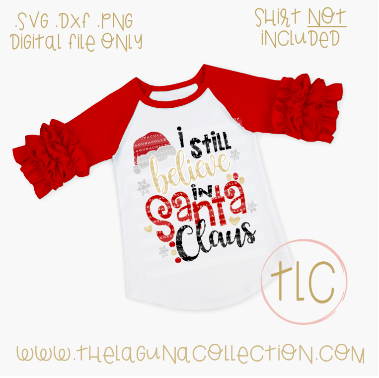 Christmas Svg File I Still Believe In Santa Svg Santa Svg