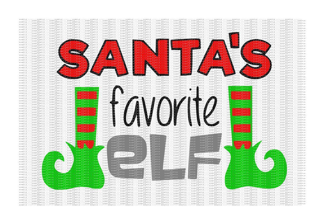 Santa S Favorite Elf Cutting File By Cut It Up Y All Thehungryjpeg Com