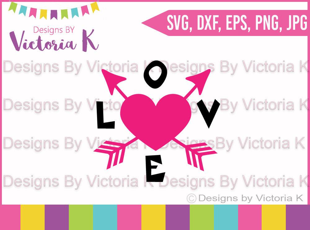 Love Arrow Valentine S Day Love Svg Dxf Silhouette Cricut