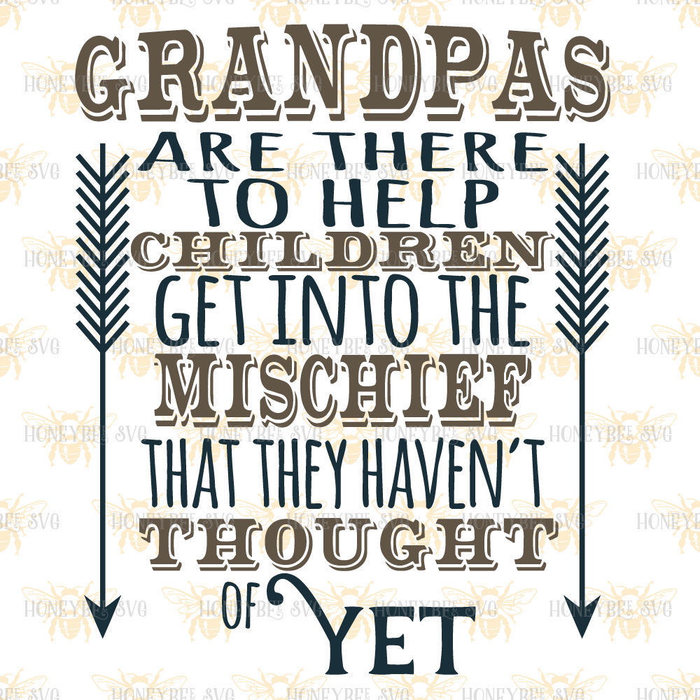 Grandpas Are There To Help Children Get Into Mischief By Honeybee