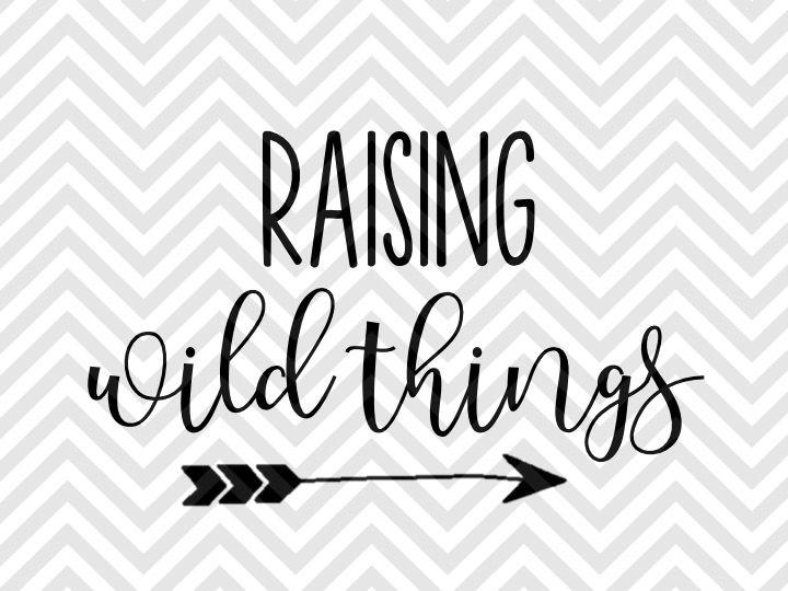 Raising Wild Things Mom Life Svg And Dxf Eps Cut File Cricut