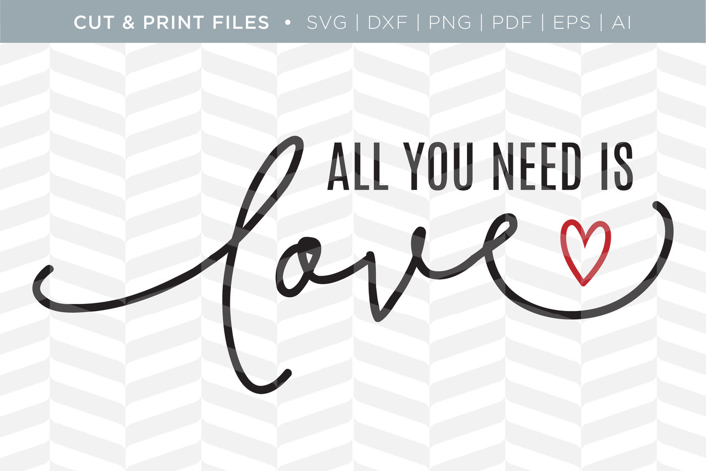 Need Is Love Dxf Svg Png Pdf Cut Print Files By Simply Bright