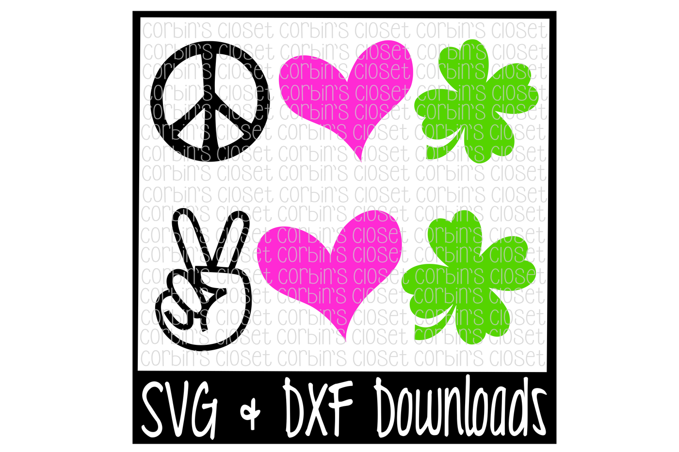 St Patricks Day Svg Peace Love Luck Clover Cut File By Corbins