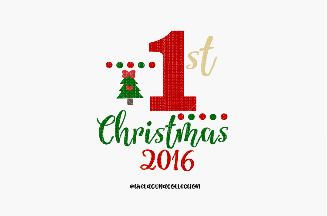 First Christmas Svg File By The Laguna Collection Thehungryjpeg Com