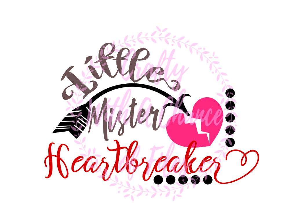 Valentine S Day Svg Little Mister Heartbreaker Svg