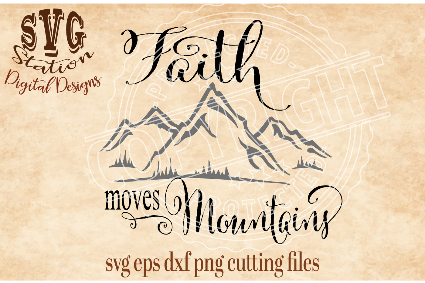 Faith Moves Mountains Svg Dxf Png Eps Cutting File For Silhouette Cricut By Svg Station Thehungryjpeg Com