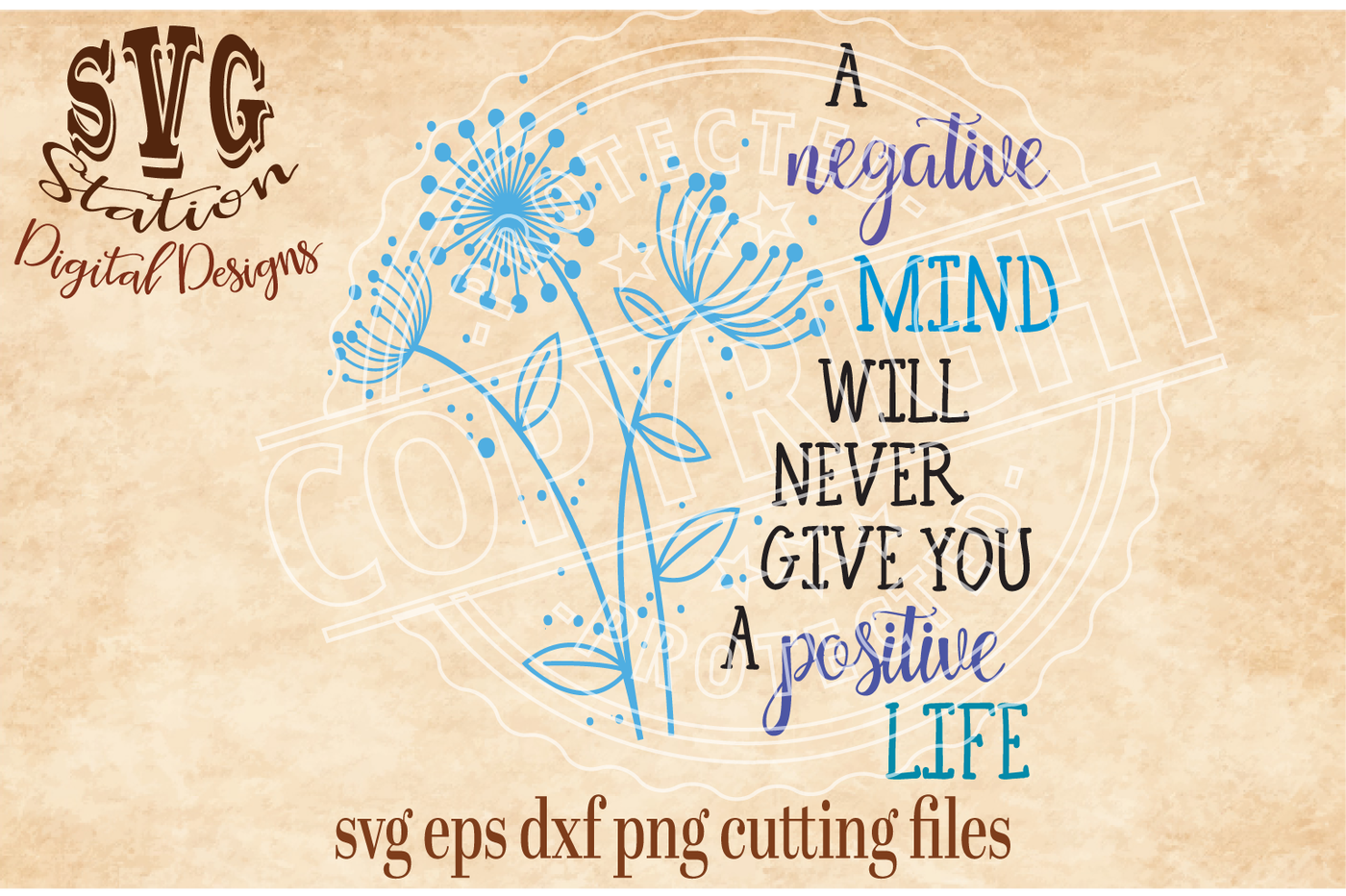 A Negative Mind Will Never Give You A Positive Life Svg Dxf Png