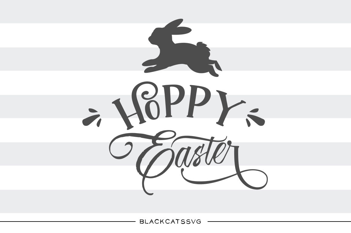 Happy Easter Svg Hoppy Easter Bunny Svg File Cutting File Clipart