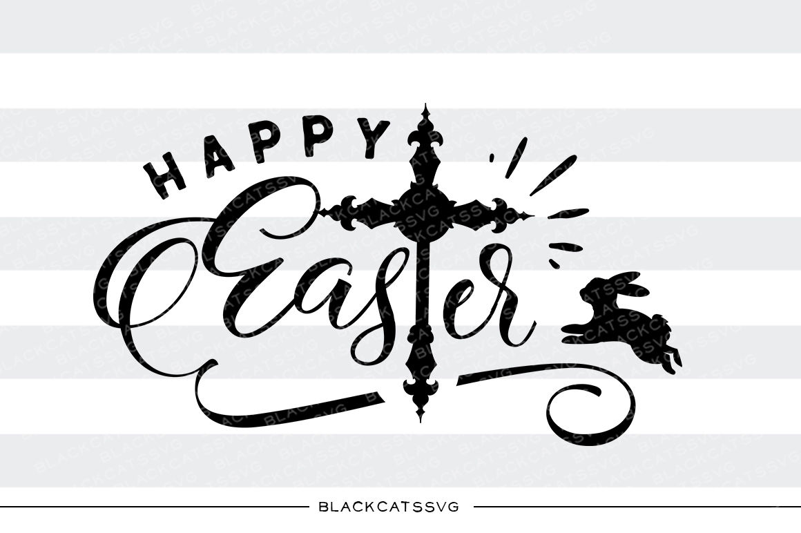 Happy Easter Cross And Bunny Svg File By Blackcatssvg